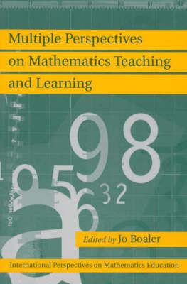 Multiple Perspectives on Mathematics Teaching and Learning (Paperback)