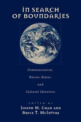 In Search of Boundaries: Communication, Nation-States, and Cultural Identities (Paperback)