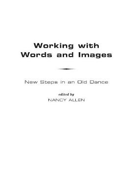 Working with Words and Images: New Steps in an Old Dance (Paperback)