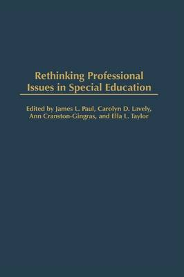 Rethinking Professional Issues in Special Education (Hardback)