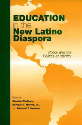 Education in the New Latino Diaspora: Policy and the Politics of Identity (Hardback)