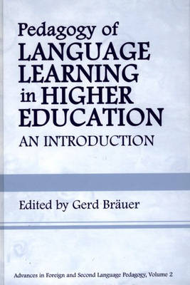 Pedagogy of Language Learning in Higher Education: An Introduction (Hardback)