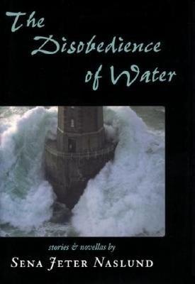 The Disobedience of Water (Hardback)