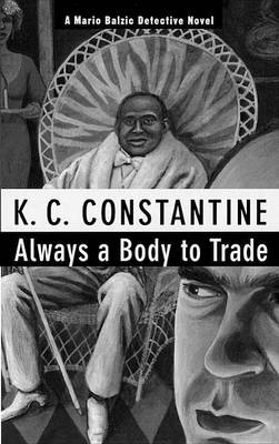 Always a Body to Trade (Paperback)