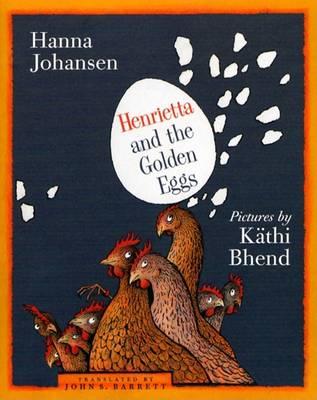 Henrietta and the Golden Eggs (Paperback)