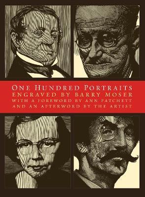 One Hundred Portraits: Engraved by Barry Moser (Hardback)