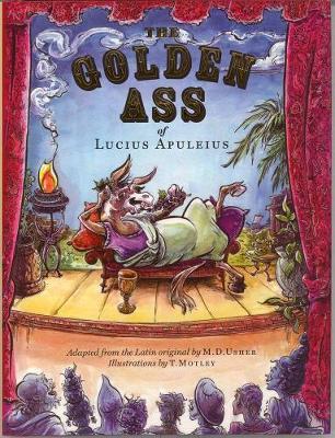 The Golden Ass: of Lucius Apuleius (Hardback)