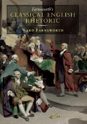 Farnsworth's Classical English Rhetoric (Paperback)