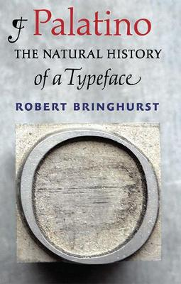 Palatino: The Natural History of a Typeface (Hardback)