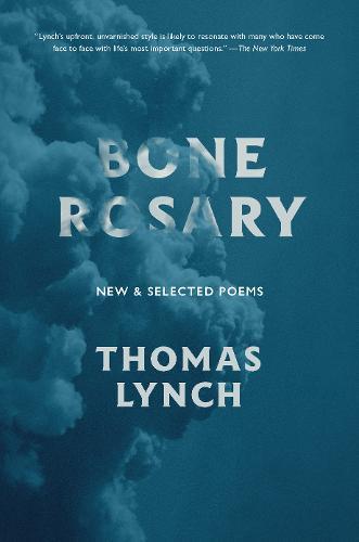 Bone Rosary: New and Selected Poems (Hardback)