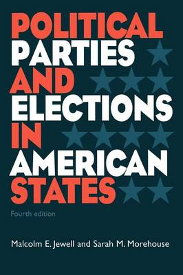 Political Parties and Elections in American States (Paperback)