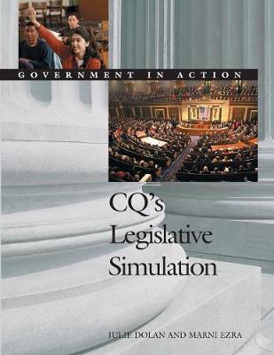 CQ's Legislative Simulation: Government in Action - Government in Action Simulations (Paperback)