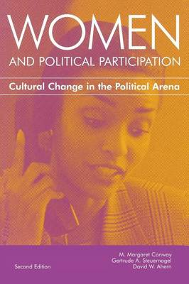 Women and Political Participation: Cultural Change in the Political Arena (Paperback)