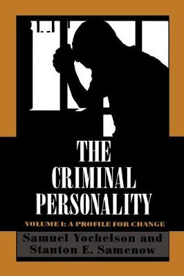 The Criminal Personality: A Profile for Change - The Criminal Personality (Paperback)