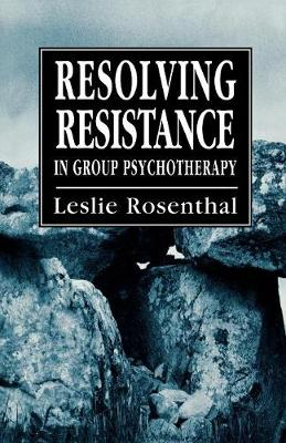 Resolving Resistance in Group Psychotherapy (Paperback)