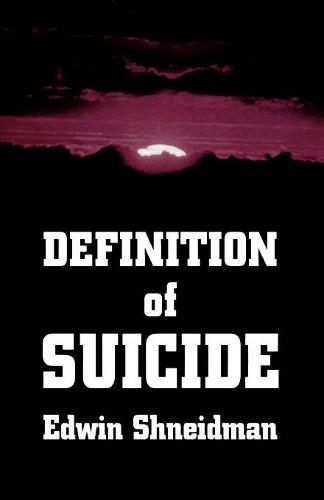 Definition of Suicide (Paperback)