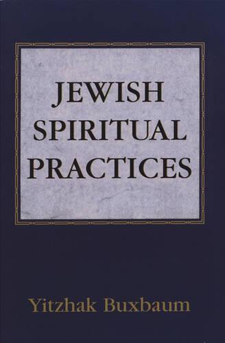 Jewish Spiritual Practices (Paperback)