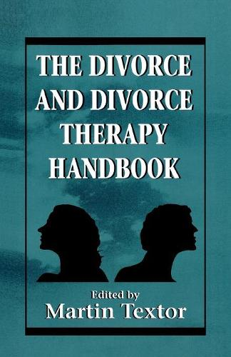 The Divorce and Divorce Therapy Handbook (Paperback)