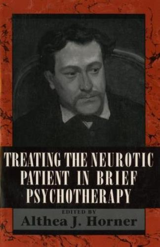 Treating the Neurotic Patient in Brief Psychotherapy (Hardback)