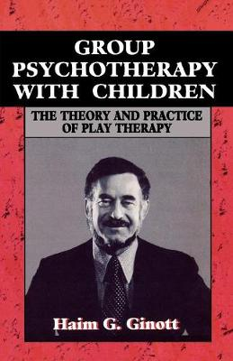 Group Psychotherapy with Children (Paperback)