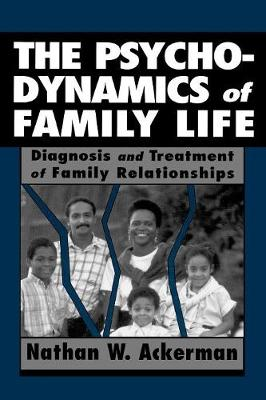 The Psychodynamics of Family Life (Paperback)