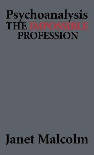 Psychoanalysis: The Impossible Profession (Hardback)