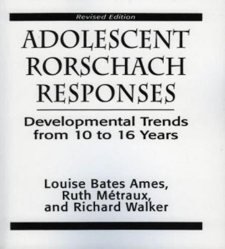 Adolescent Rorschach Responses: Developmental Trends from Ten to Sixteen Years (Paperback)