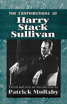 The Contributions of Harry Sack Sullivan (Paperback)