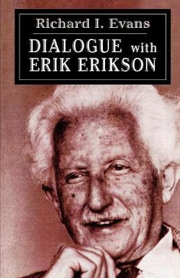 Dialogue with Erik Erikson (Paperback)