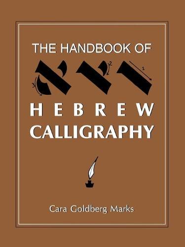 The Handbook of Hebrew Calligraphy (Paperback)