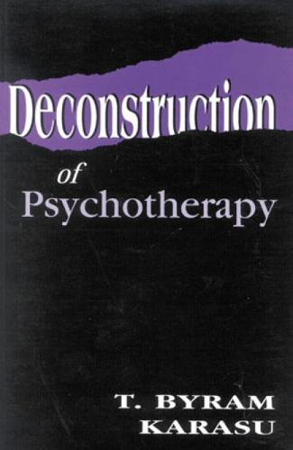 Deconstruction of Psychotherapy (Paperback)