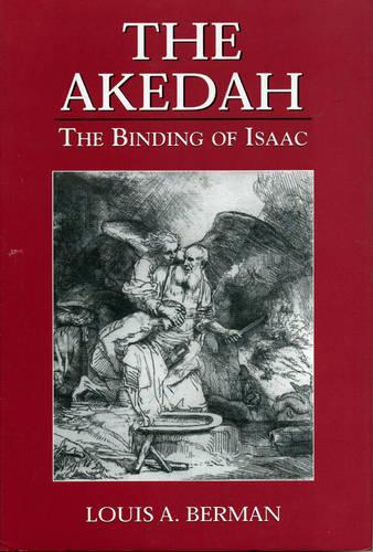 Akedah: The Binding of Isaac (Hardback)