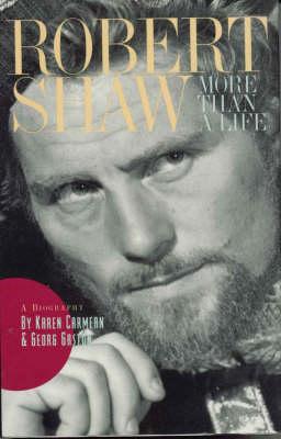 Robert Shaw: More Than a Life (Hardback)
