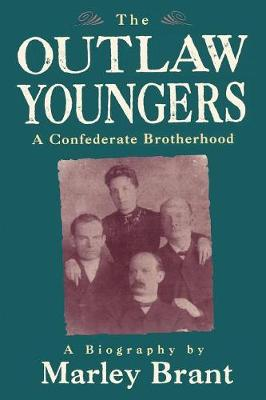 The Outlaw Youngers: A Confederate Brotherhood (Paperback)