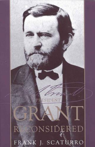 President Grant Reconsidered (Paperback)