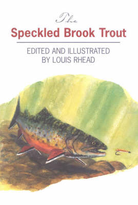 The Speckled Brook Trout (Paperback)