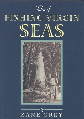 Tales of Fishing Virgin Sea (Paperback)
