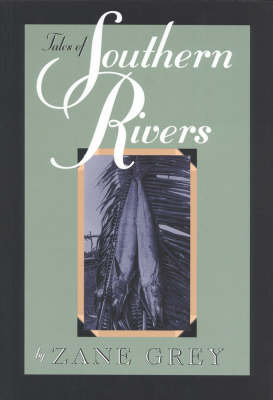 Tales of Southern Rivers (Paperback)