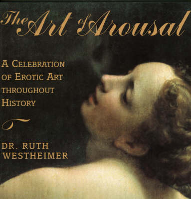 The Art of Arousal (Paperback)