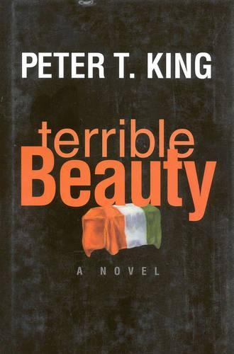 Terrible Beauty: A Novel (Hardback)