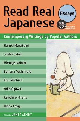 Read Real Japanese Essays: Contemporary Writings By Popular Authors (Paperback)