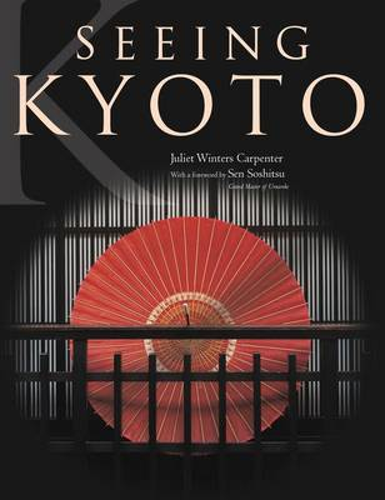 Seeing Kyoto (Hardback)