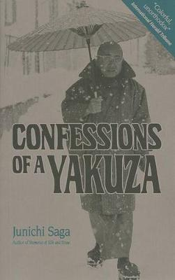 Confessions Of A Yakuza (Paperback)