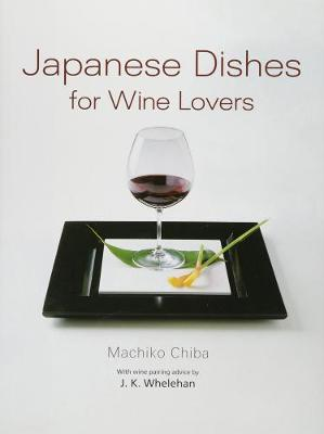 Japanese Dishes For Wine Lovers (Hardback)