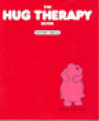 The Hug Therapy Book (Paperback)