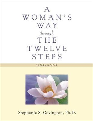 Woman's Way Through The Twelve Steps Workbook (Paperback)