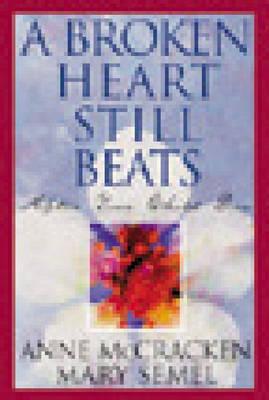 A Broken Heart Still Beats (Paperback)