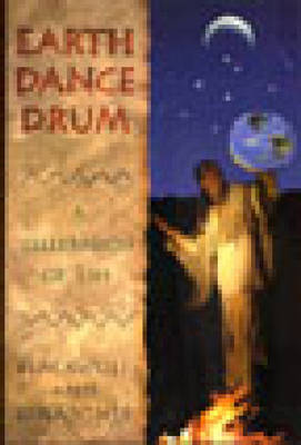 Earth Dance Drum: A Celebration of Life (Paperback)