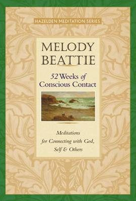 52 Weeks Of Conscious Contact (Paperback)