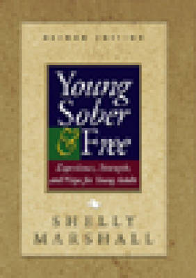 Young Sober And Free (Paperback)